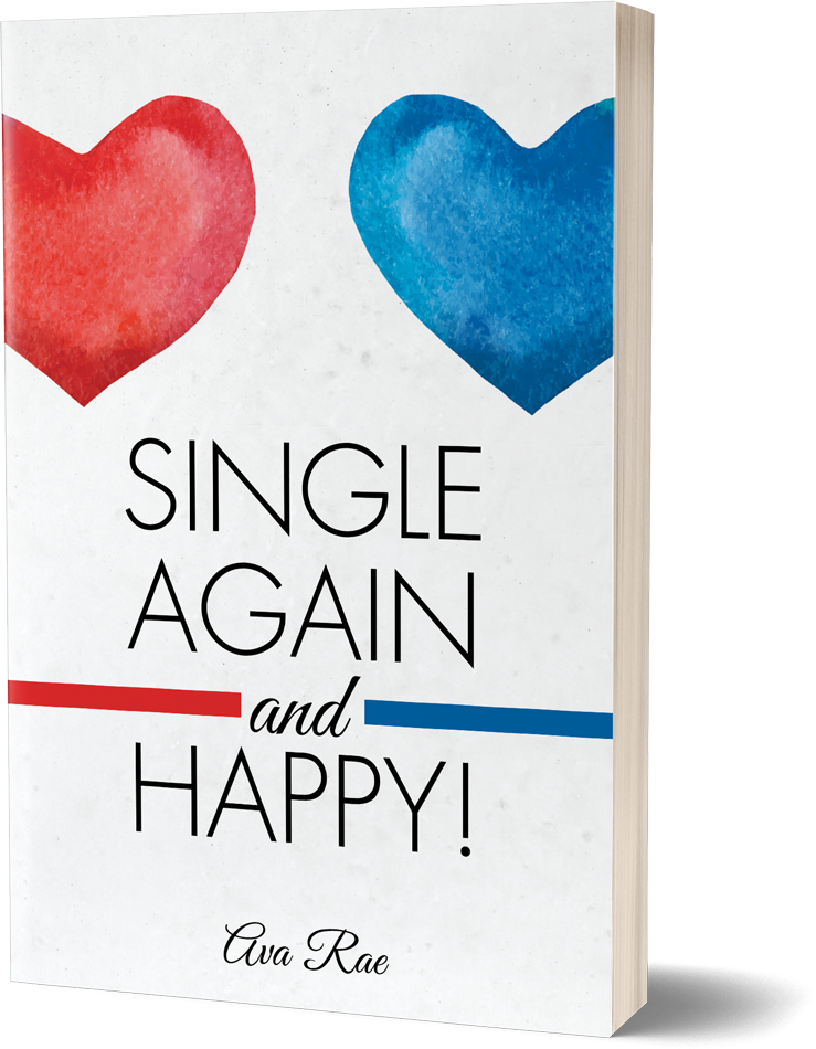 Ava rae single again and happy being single is not a sentence to lifelong unhappiness in fact for ava rae it was just the nudge she needed to discover how full and satisfying her life ccuart Image collections
